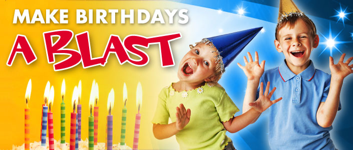 Make Birthdays A Blast Here